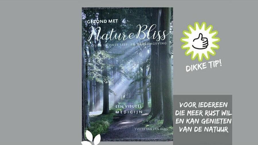 Boek een wandeling en ontvang 40% korting op het boek Gezond met NatureBliss